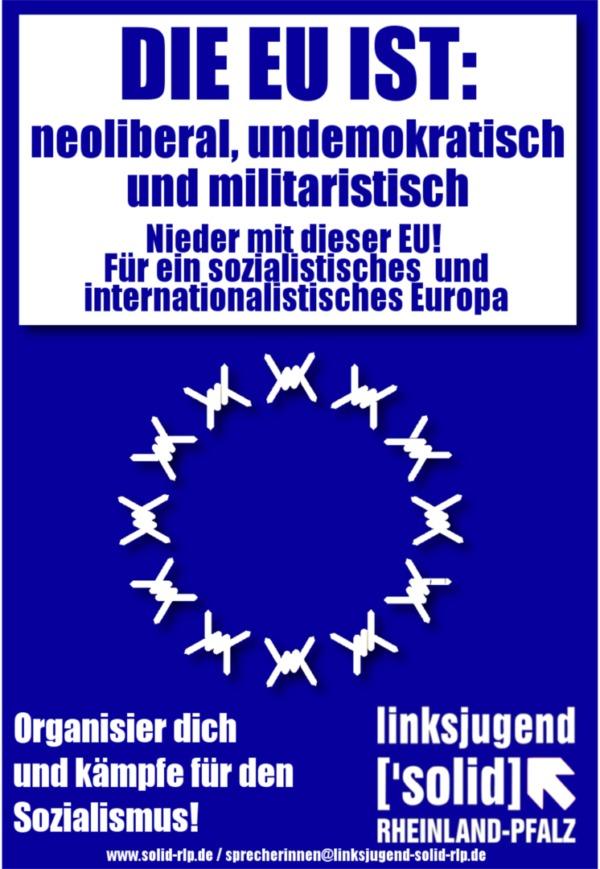 Die EU ist: neoliberal, undemokratisch und militaristisch
